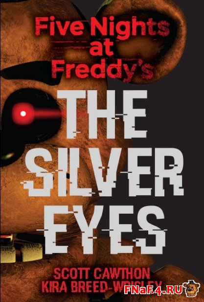 Книга Five Nights at Freddy's: The Silver Eyes