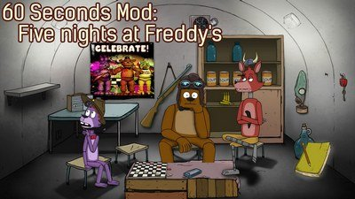 60 Seconds Mod: Five nights at Freddy's