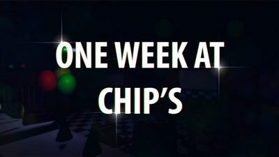 One Week At Chip's