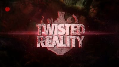 Twisted Reality: Remake
